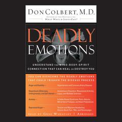 Deadly Emotions by Don Colbert, MD
