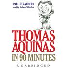 Thomas Aquinas in 90 Minutes by Paul Strathern