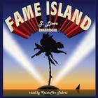 Fame Island by Jonathan Lowe