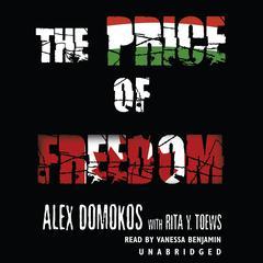 The Price of Freedom by Alex Domokos