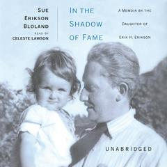 In the Shadow of Fame by Sue Erikson Bloland