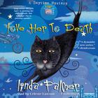 Love Her to Death by Linda Palmer