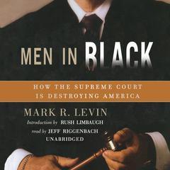 Men in Black by Mark R. Levin