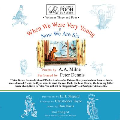 When We Were Very Young and Now We Are Six by A. A. Milne