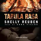 Tabula Rasa by Shelly Reuben