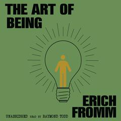 The Art of Being by Erich Fromm