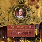 Kingdom of Lies by Lee Wood