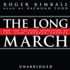 The Long March by Roger Kimball