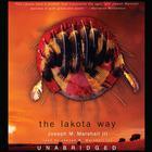 The Lakota Way by Joseph M. Marshall III