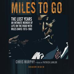 Miles to Go by Chris Murphy