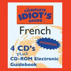 The Complete Idiot's Guide™ to French by Linguistics Team