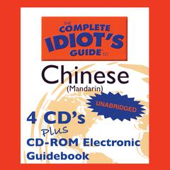 The Complete Idiot's Guide to Chinese (Mandarin) by Linguistics Team
