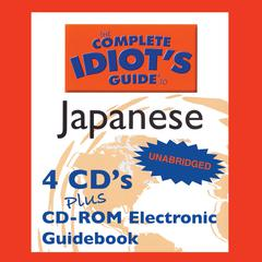 The Complete Idiot's Guide™ to Japanese by Linguistics Team