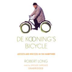 De Kooning's Bicycle by Robert Long