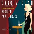 Requiem for a Mezzo by Carola Dunn