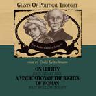 On Liberty and A Vindication of the Rights of Woman by Wendy McElroy, David Gordon, George H. Smith