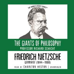 Friedrich Nietzsche by Prof. Richard Schacht