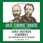 Early Austrian Economics by Dr. Israel Kirzner