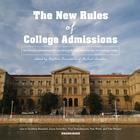 The New Rules of College Admissions by Stephen Kramer, Michael London