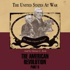 The American Revolution, Part 2 by George H. Smith