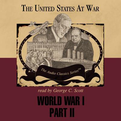 World War I, Part 2 by Ralph Raico