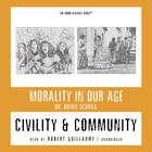 Civility and Community by Dr. Brian Schrag