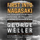 First into Nagasaki by George Weller