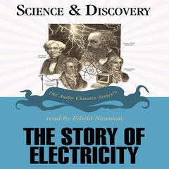 The Story of Electricity by Dr. Jack Sanders