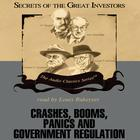 Crashes, Booms, Panics, and Government Regulation by Robert Sobel, Roger Lowenstein
