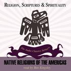 Native Religions of the Americas by Prof. Åke Hultkrantz