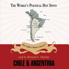 Chile and Argentina by Mark Szuchman