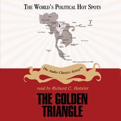 The Golden Triangle by Bertil Lintner