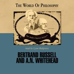 Bertrand Russell and A. N. Whitehead by Prof. Paul Kuntz