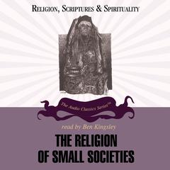 The Religion of Small Societies by Prof. Ninian Smart