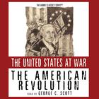 The American Revolution by George H. Smith
