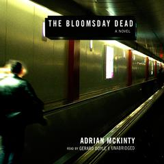 Bloomsday Dead by Adrian McKinty
