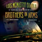 Brothers in Arms by Lois McMaster Bujold