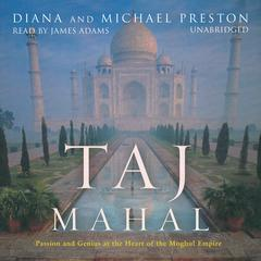 Taj Mahal by Diana Preston, Michael Preston