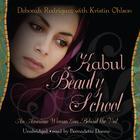 Kabul Beauty School by Deborah Rodriguez