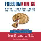 Freedomnomics by John R. Lott Jr.