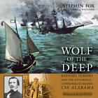 Wolf of the Deep by Stephen Fox