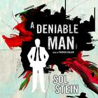 A Deniable Man by Sol Stein