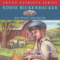 Eddie Rickenbacker by Kathryn Cleven Sisson