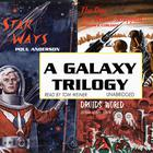 A Galaxy Trilogy, Vol. 1 by Poul Anderson, George Henry Smith, Stanton A. Coblentz