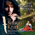 The Sharing Knife, Vol. 1: Beguilement by Lois McMaster Bujold