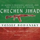 Chechen Jihad by Yossef Bodansky