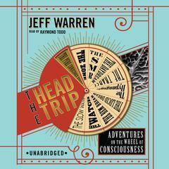 The Head Trip by Jeff Warren