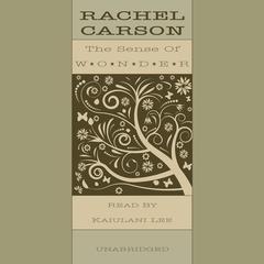 The Sense of Wonder by Rachel L. Carson