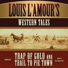 Louis L'Amour's Western Tales by Louis L'Amour