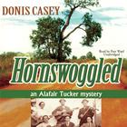 Hornswoggled by Donis Casey